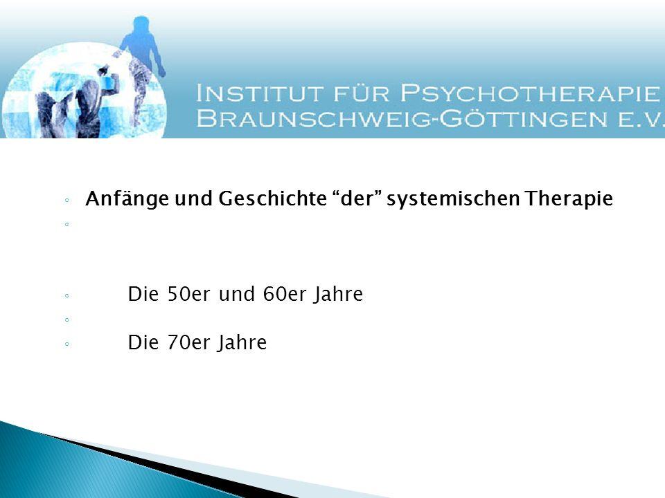 Anfänge und Geschichte der systemischen Therapie