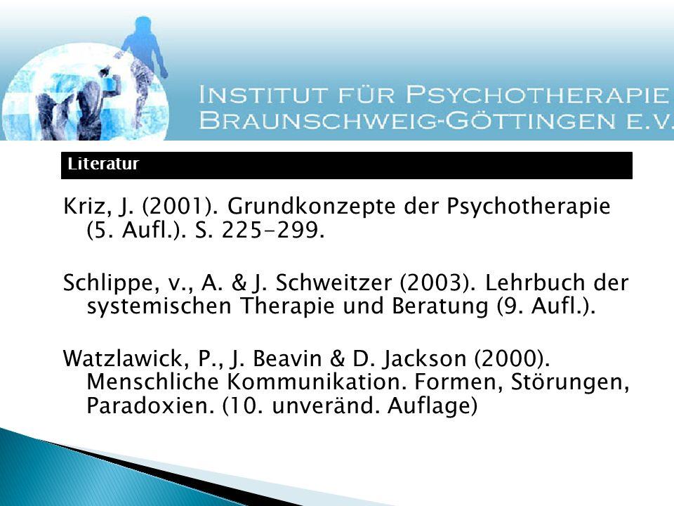 Kriz, J. (2001). Grundkonzepte der Psychotherapie (5. Aufl. ). S