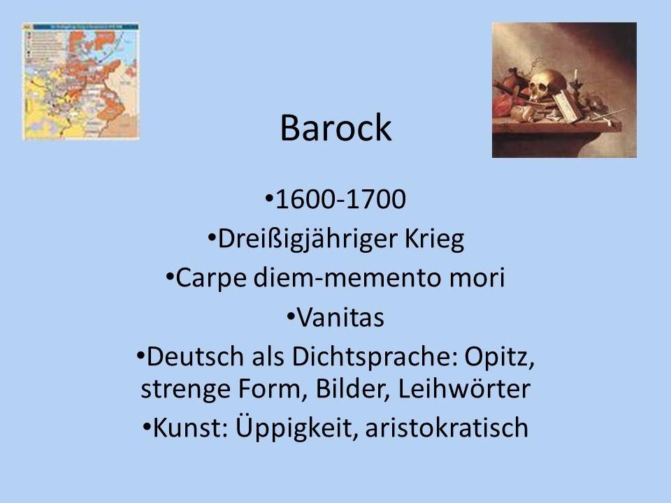 Barock 1600-1700 Dreißigjähriger Krieg Carpe diem-memento mori Vanitas