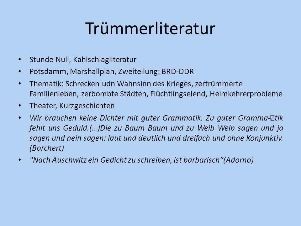 Trümmerliteratur Stunde Null, Kahlschlagliteratur