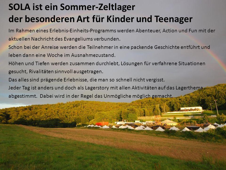 SOLA ist ein Sommer-Zeltlager der besonderen Art für Kinder und Teenager