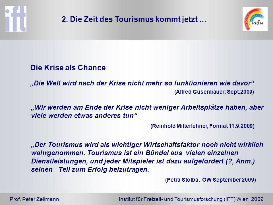 2. Die Zeit des Tourismus kommt jetzt …