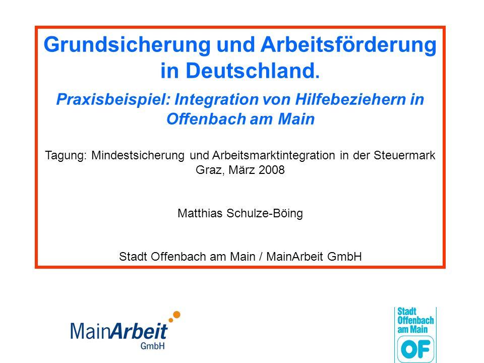 Grundsicherung und Arbeitsförderung in Deutschland.