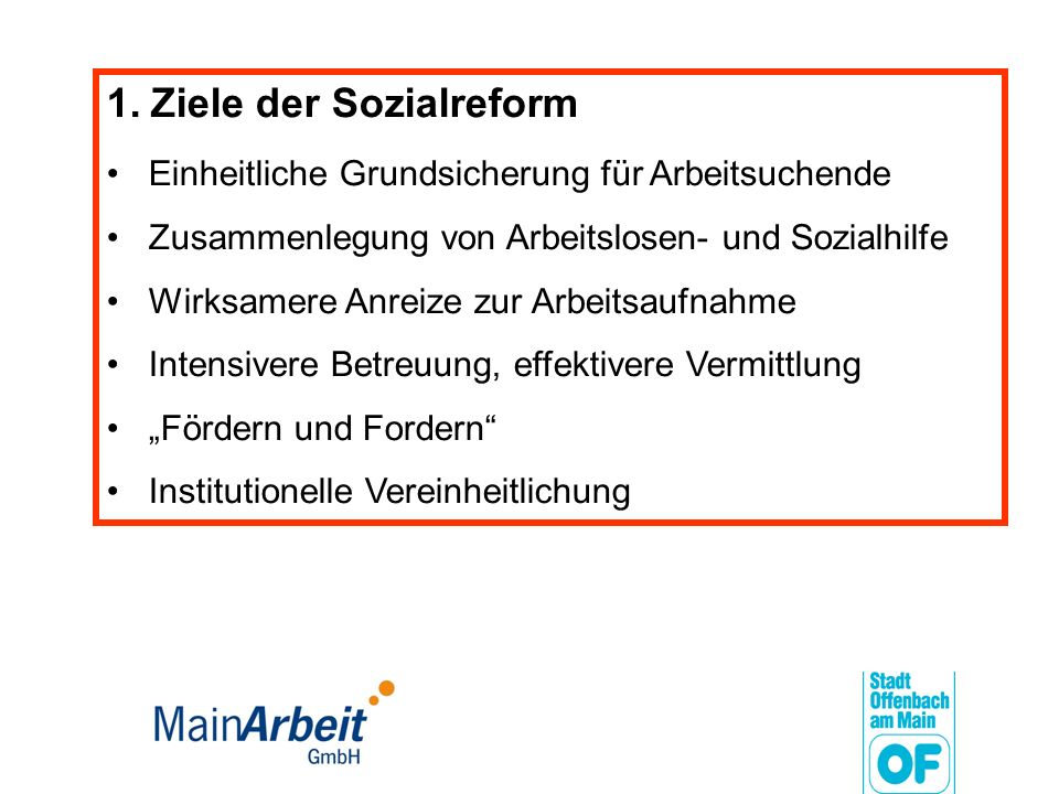 1. Ziele der Sozialreform