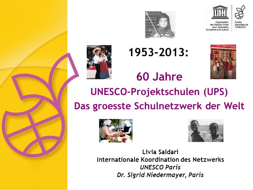 1953-2013: 60 Jahre UNESCO-Projektschulen (UPS)