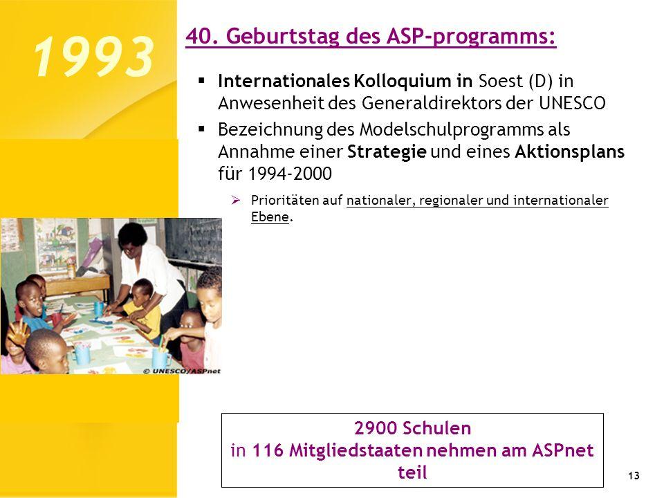 in 116 Mitgliedstaaten nehmen am ASPnet teil