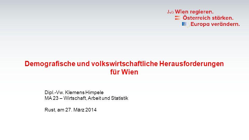 Demografische und volkswirtschaftliche Herausforderungen für Wien