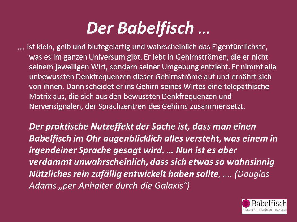 Der Babelfisch …