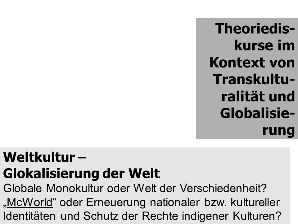Theoriedis-kurse im Kontext von Transkultu-ralität und Globalisie-rung