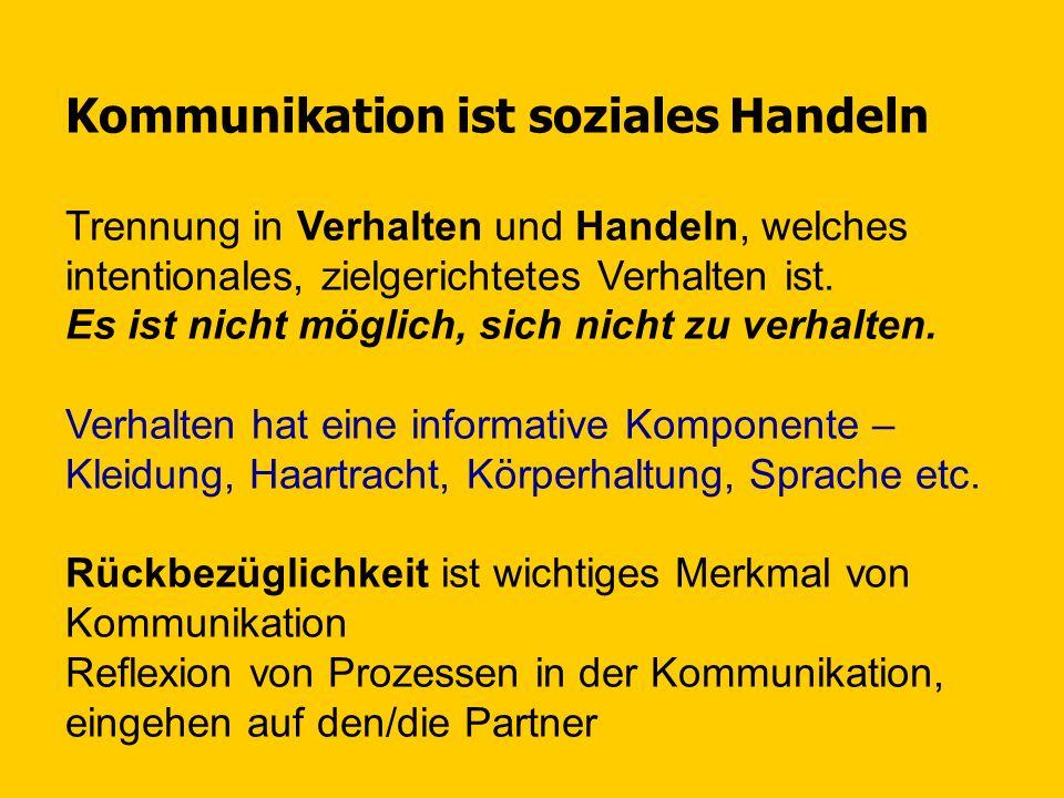 Kommunikation ist soziales Handeln