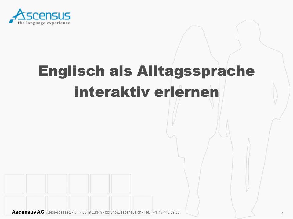 Englisch als Alltagssprache interaktiv erlernen