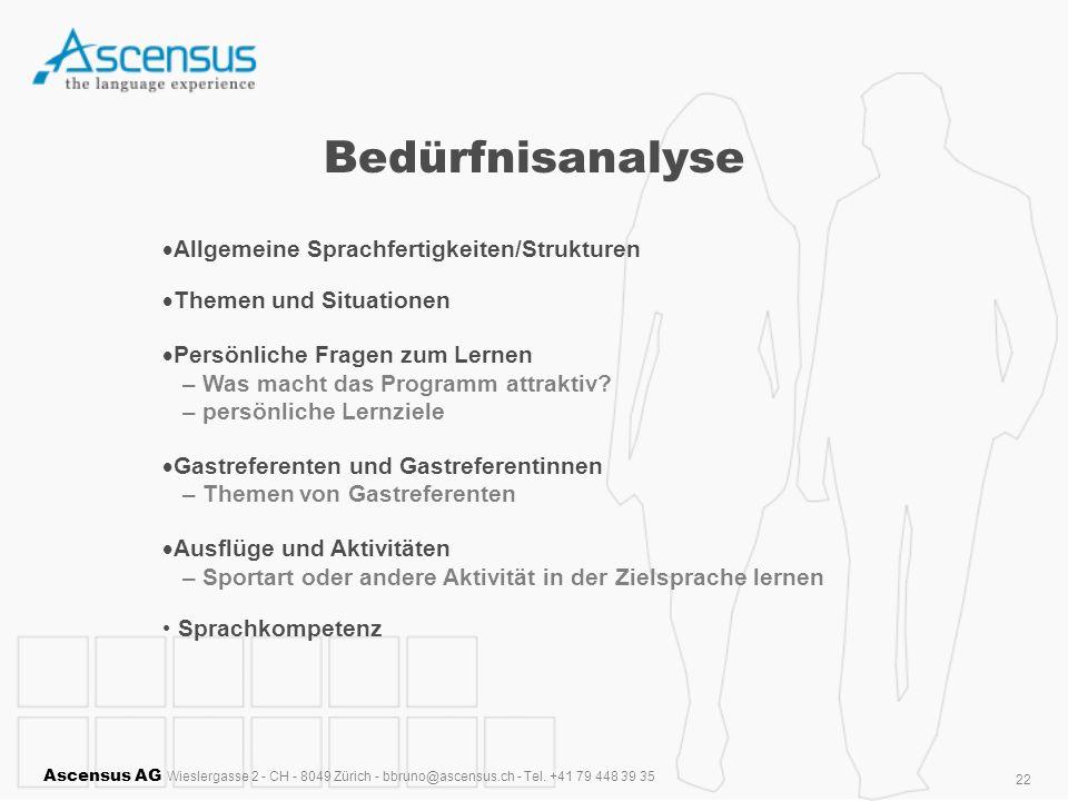 Bedürfnisanalyse Allgemeine Sprachfertigkeiten/Strukturen