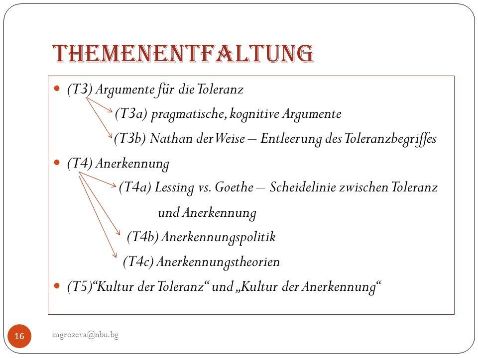 Themenentfaltung (T3) Argumente für die Toleranz
