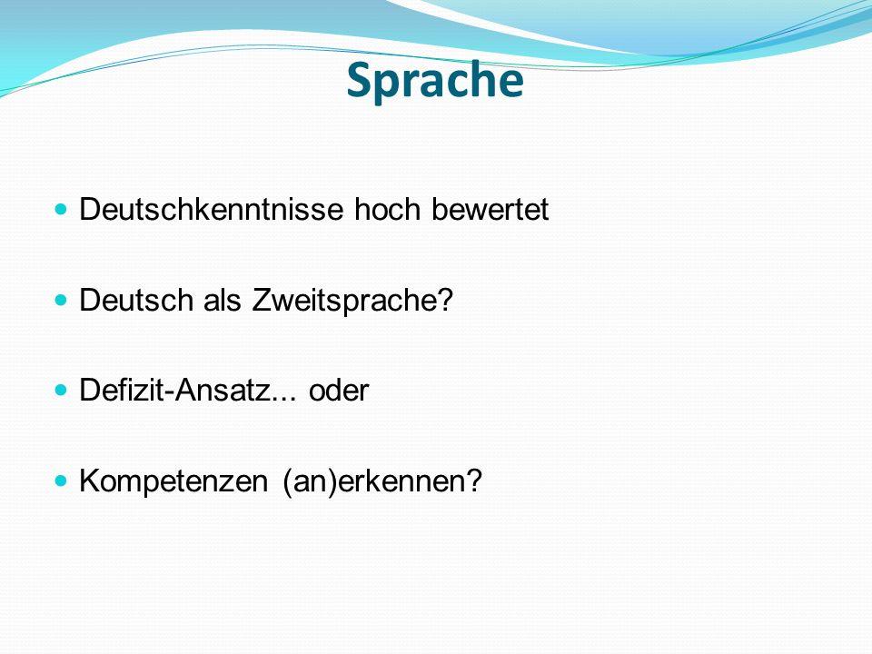 Sprache Deutschkenntnisse hoch bewertet Deutsch als Zweitsprache