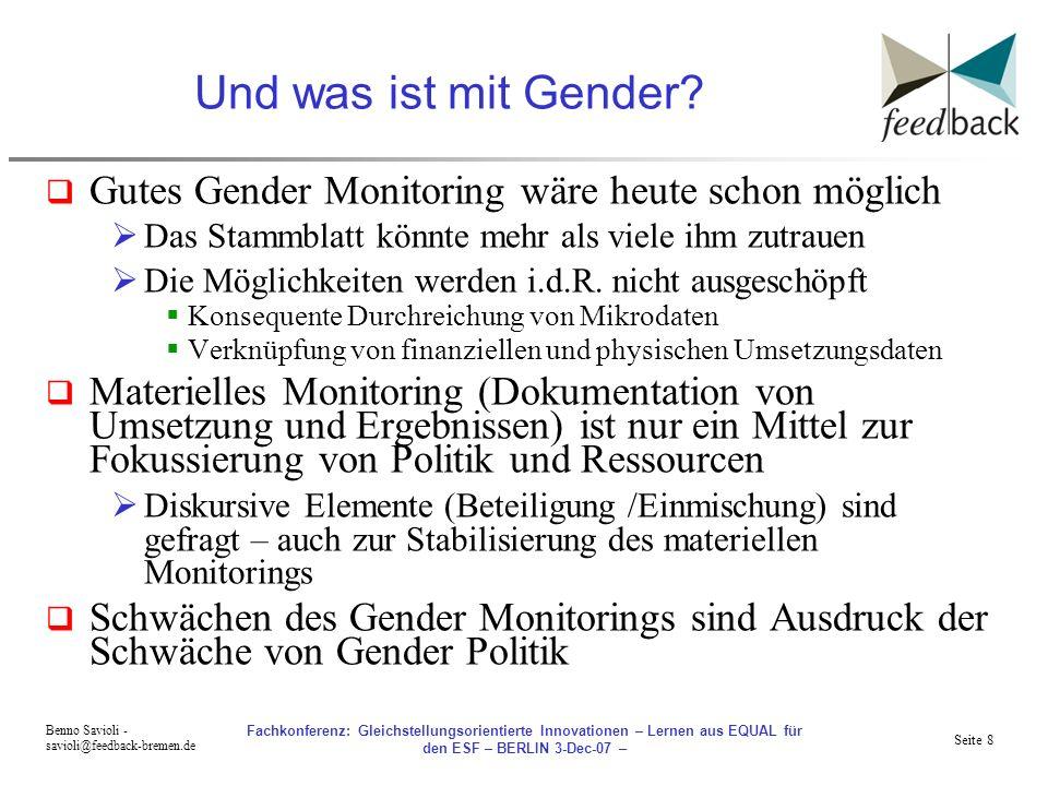 Und was ist mit Gender Gutes Gender Monitoring wäre heute schon möglich. Das Stammblatt könnte mehr als viele ihm zutrauen.