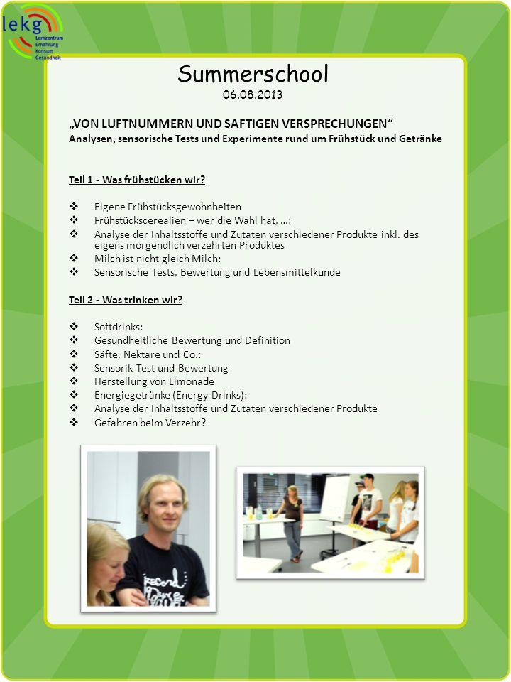 """Summerschool 06.08.2013 """"Von Luftnummern und saftigen Versprechungen"""