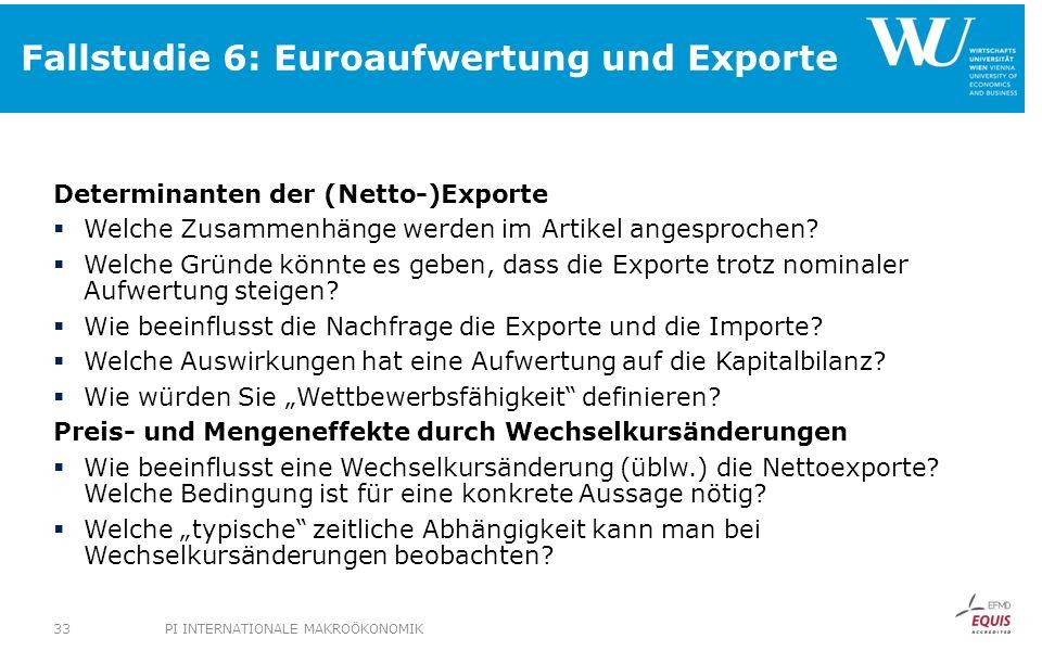 Fallstudie 6: Euroaufwertung und Exporte