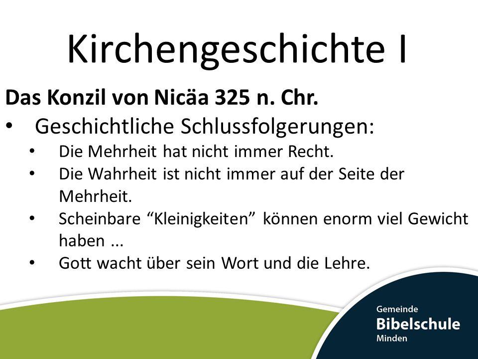 Kirchengeschichte I Das Konzil von Nicäa 325 n. Chr.