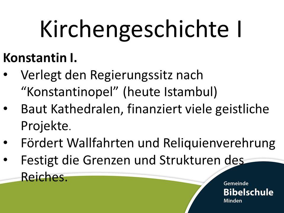 Kirchengeschichte I Konstantin I.