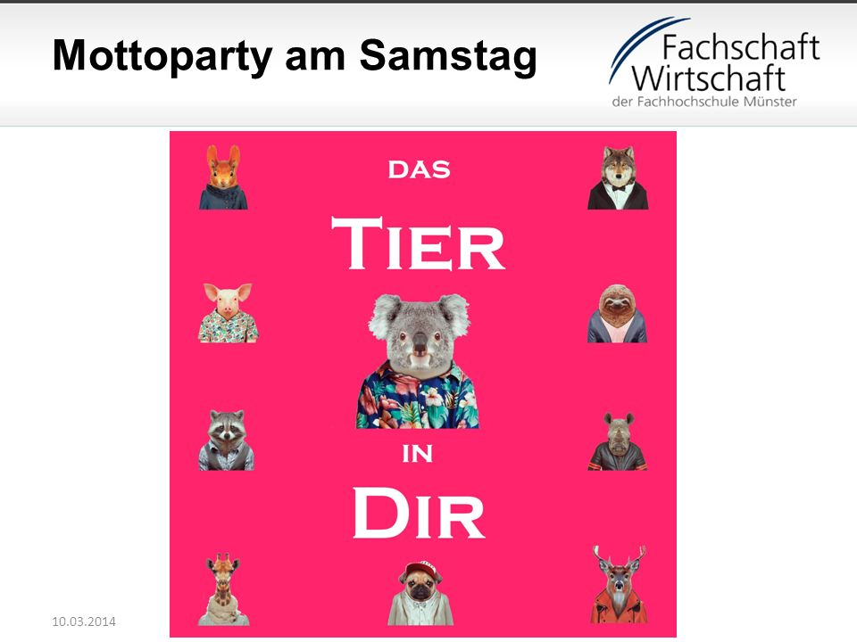 Mottoparty am Samstag 10.03.2014