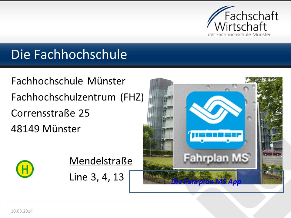 Die Fachhochschule Fachhochschule Münster Fachhochschulzentrum (FHZ)