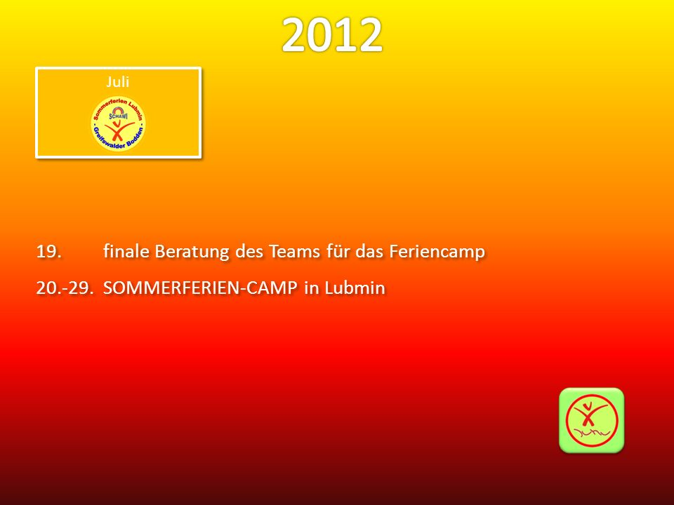 2012 19. finale Beratung des Teams für das Feriencamp
