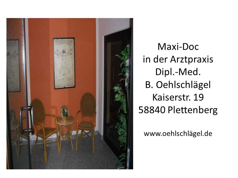 Maxi-Doc in der Arztpraxis Dipl. -Med. B. Oehlschlägel Kaiserstr