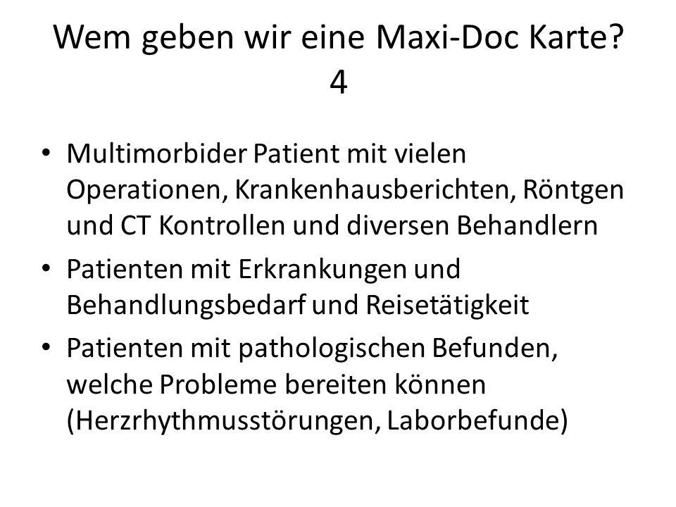 Wem geben wir eine Maxi-Doc Karte 4