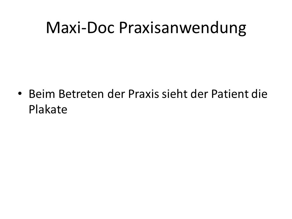 Maxi-Doc Praxisanwendung