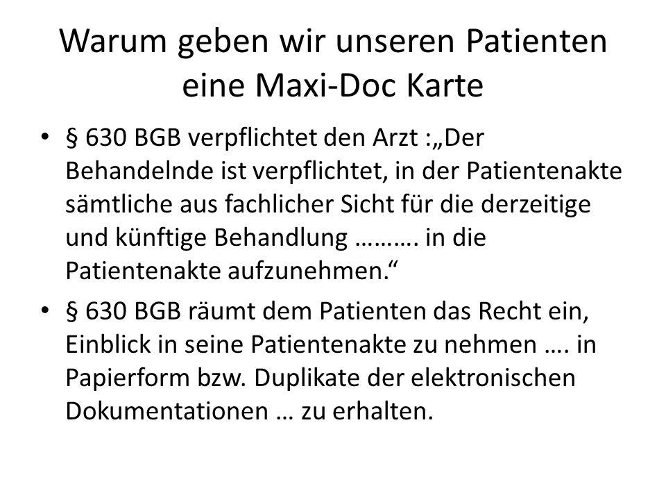 Warum geben wir unseren Patienten eine Maxi-Doc Karte