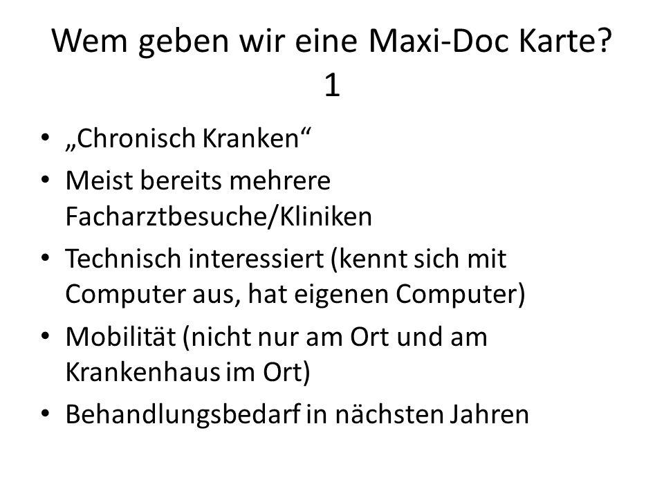 Wem geben wir eine Maxi-Doc Karte 1