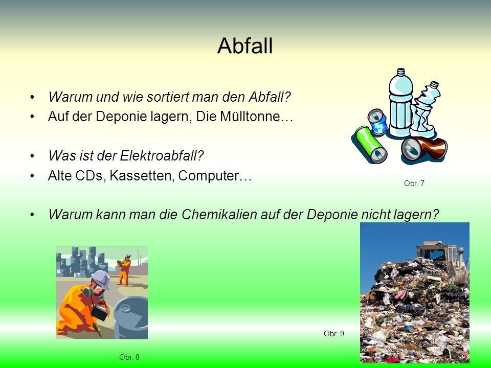 Abfall Warum und wie sortiert man den Abfall