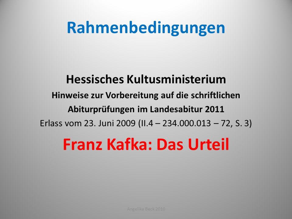Rahmenbedingungen Franz Kafka: Das Urteil