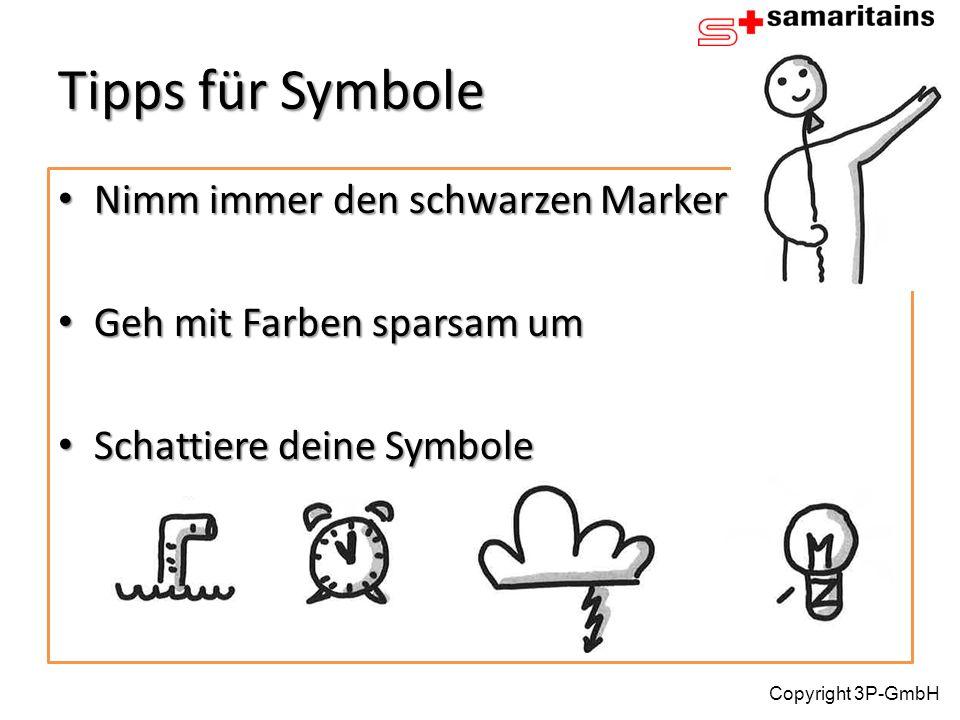 Tipps für Symbole Nimm immer den schwarzen Marker