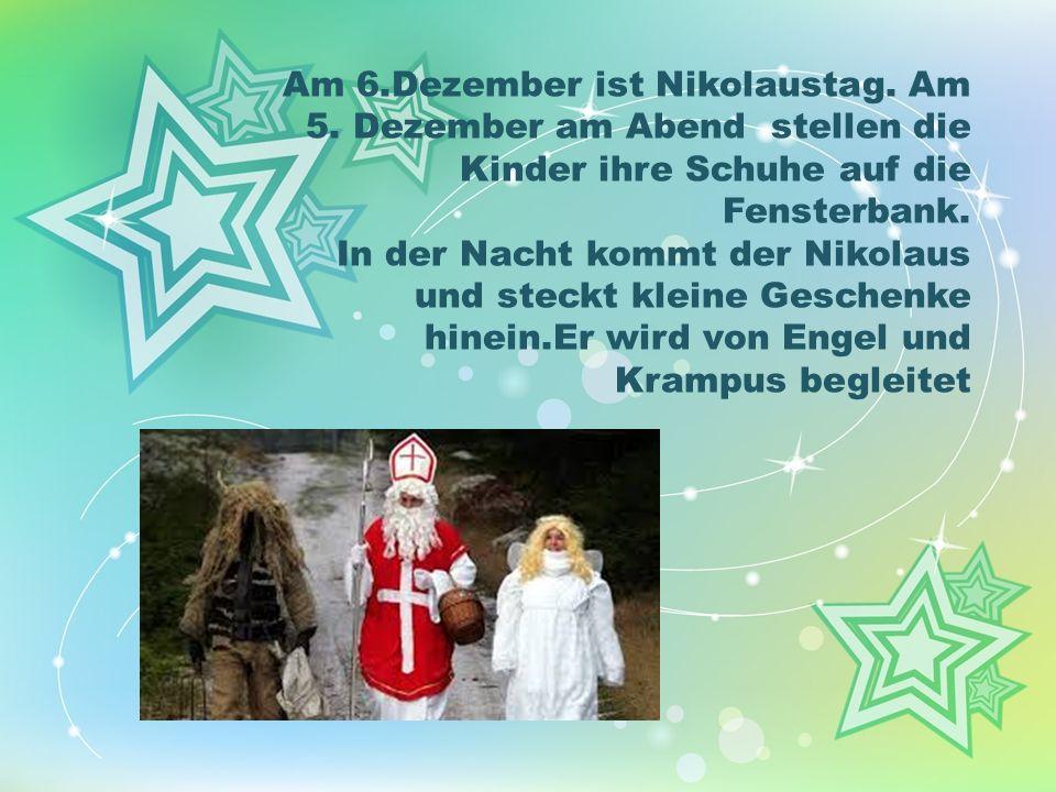 Am 6. Dezember ist Nikolaustag. Am 5