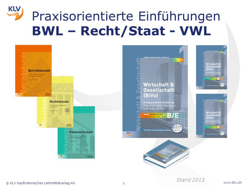 Praxisorientierte Einführungen BWL – Recht/Staat - VWL