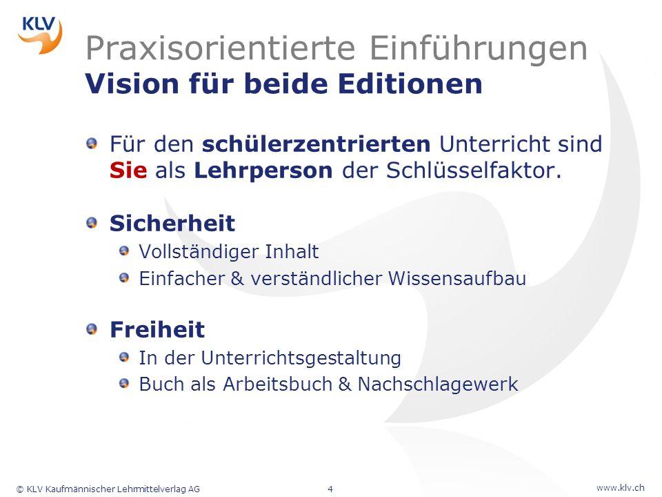 Praxisorientierte Einführungen Vision für beide Editionen