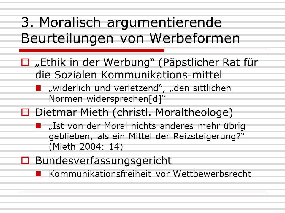 3. Moralisch argumentierende Beurteilungen von Werbeformen