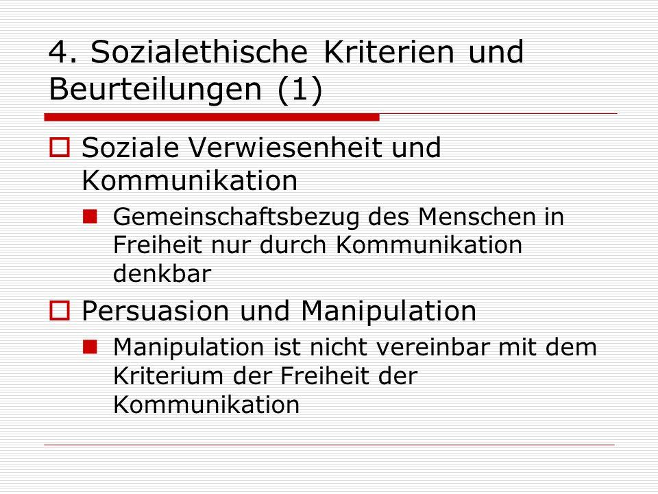 4. Sozialethische Kriterien und Beurteilungen (1)