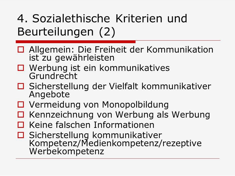4. Sozialethische Kriterien und Beurteilungen (2)