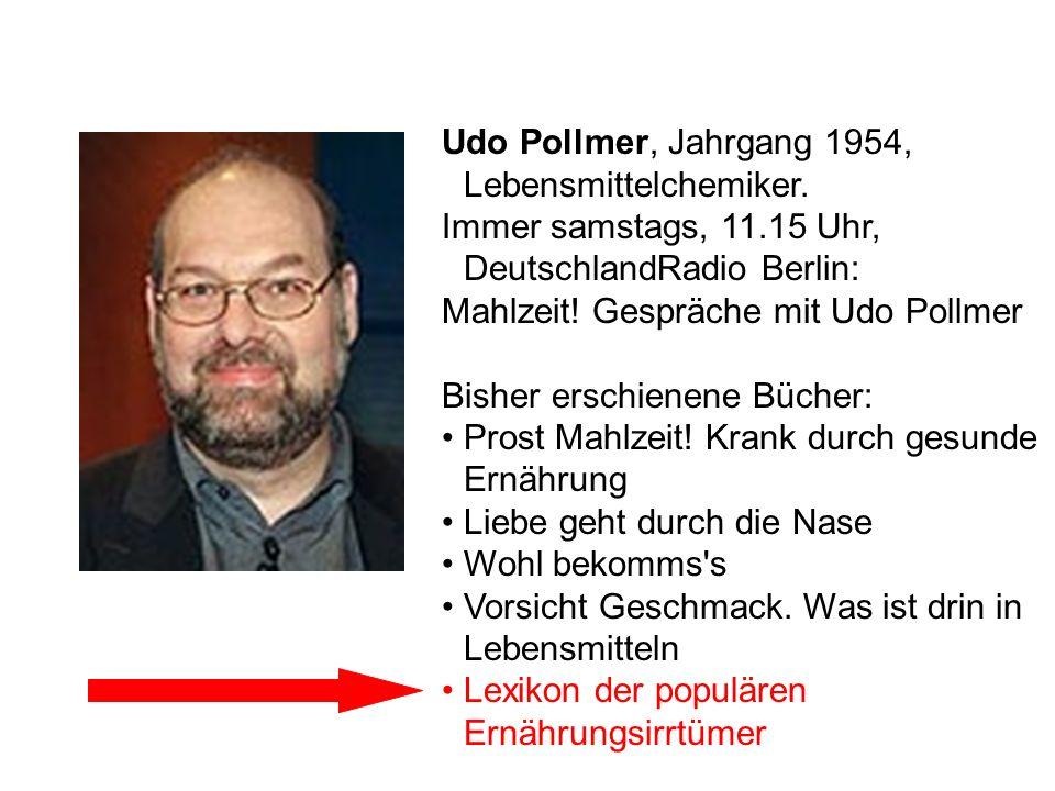 Udo Pollmer, Jahrgang 1954, Lebensmittelchemiker.