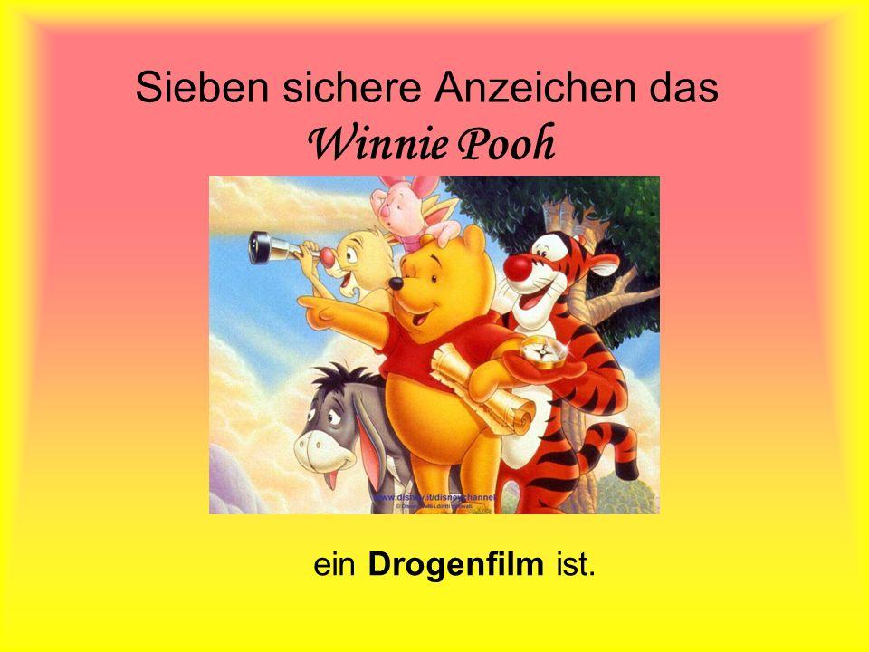 Sieben sichere Anzeichen das Winnie Pooh