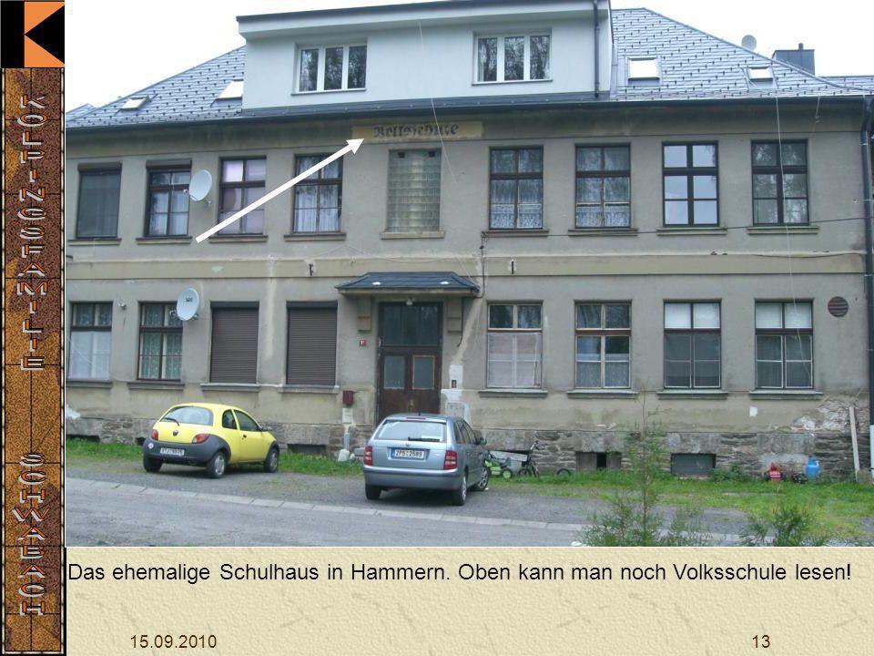 Das ehemalige Schulhaus in Hammern