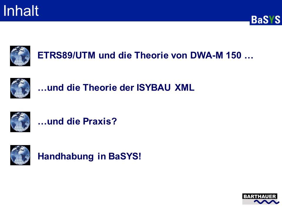 Inhalt ETRS89/UTM und die Theorie von DWA-M 150 …