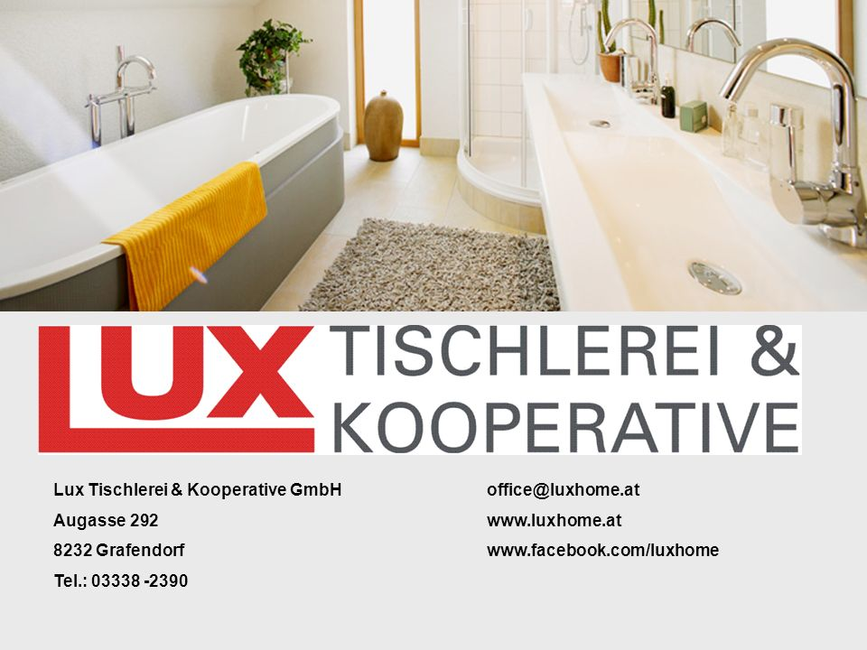 Lux Tischlerei & Kooperative GmbH office@luxhome.at
