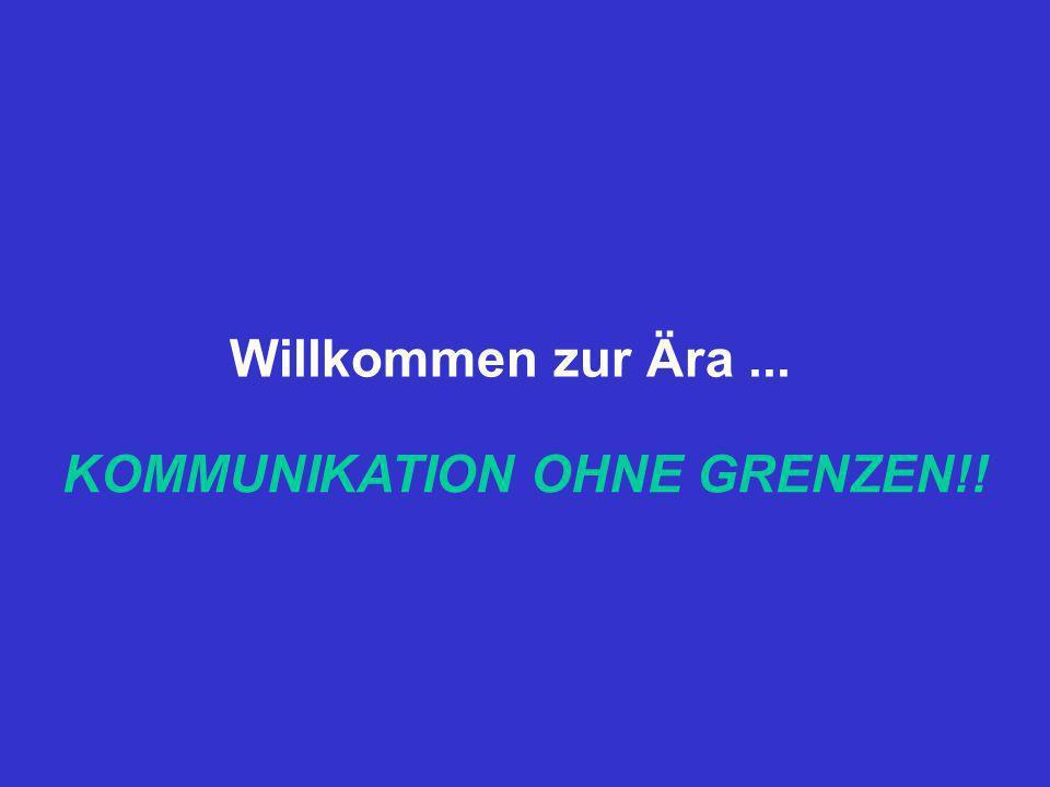 KOMMUNIKATION OHNE GRENZEN!!