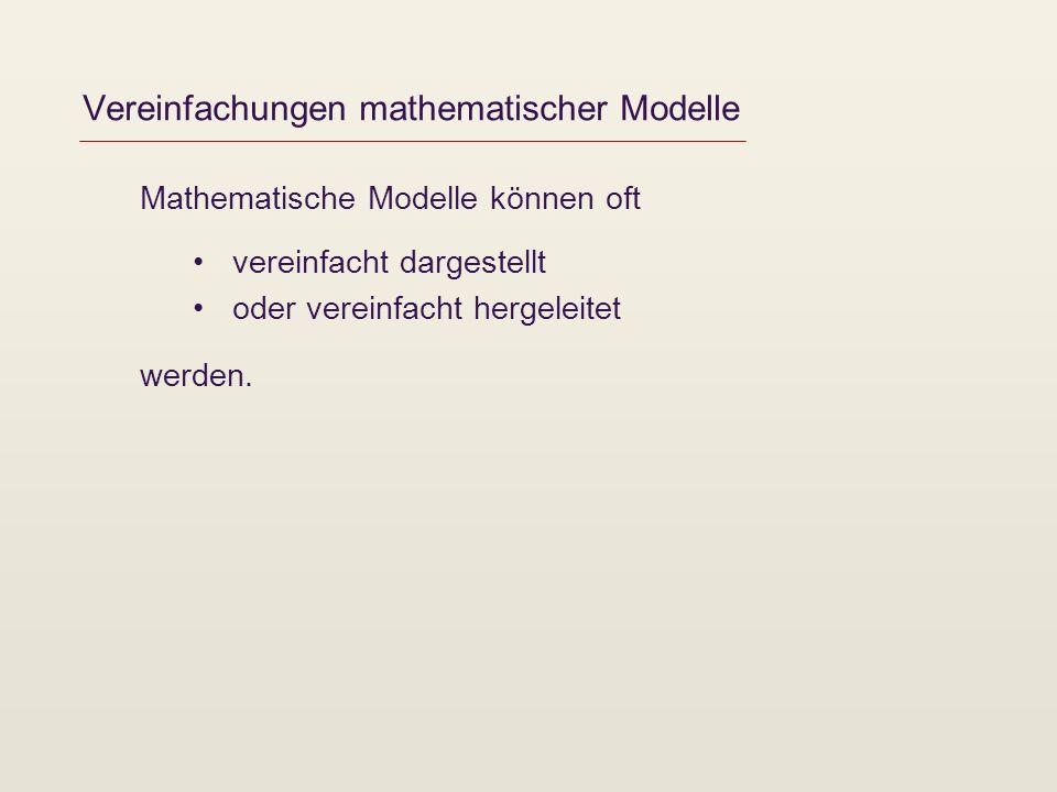 Vereinfachungen mathematischer Modelle