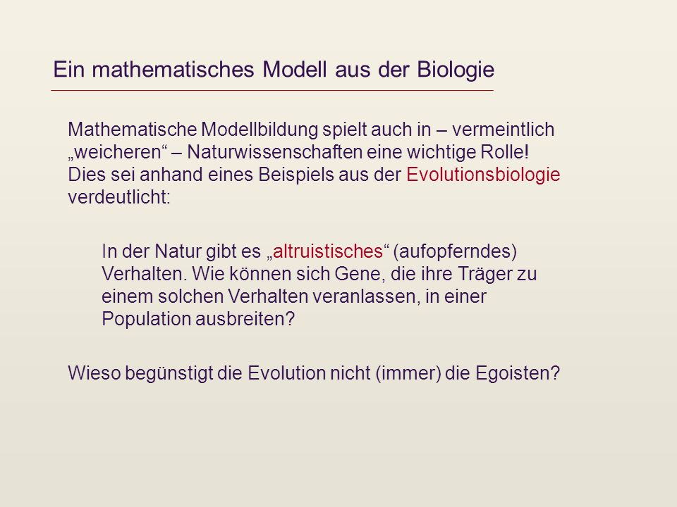 Ein mathematisches Modell aus der Biologie