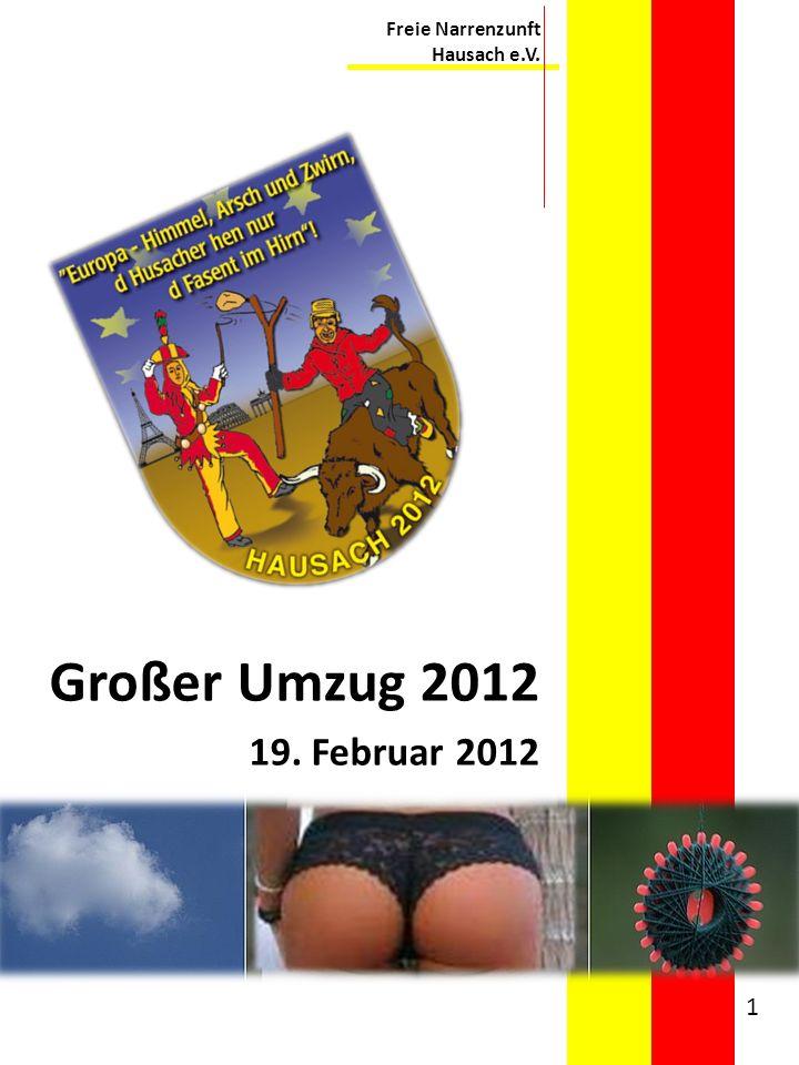 Freie Narrenzunft Hausach e.V. Großer Umzug 2012 19. Februar 2012