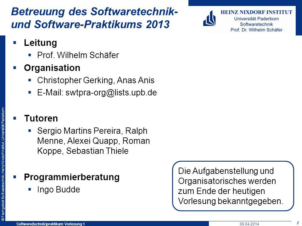 Betreuung des Softwaretechnik- und Software-Praktikums 2013